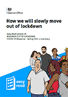How we will slowly move out of lockdown - Spring 2021