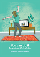 You Can Do It - Being Active and Keeping Better